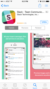 Slack mobile app is a must.